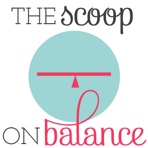 The Scoop on Balance