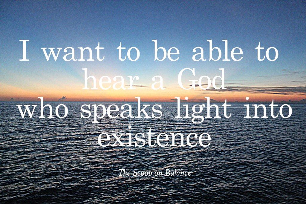 I want to hear God
