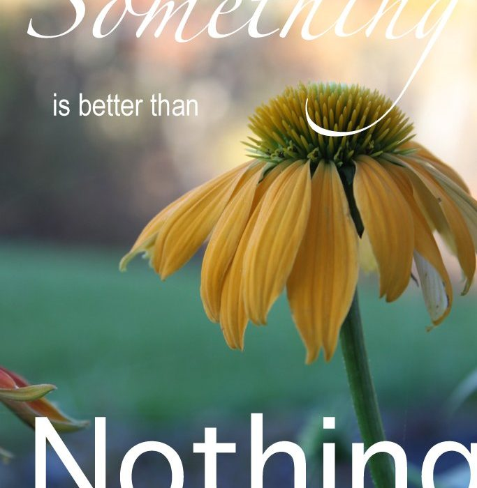 Ditch All-or-Nothing Mentality