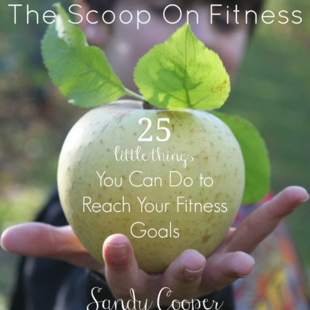 the scoop on fitness by sandy cooper