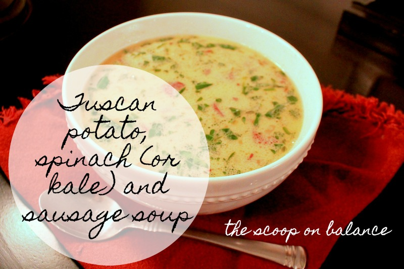Recipe: Tuscan Potato, Spinach (or Kale), and Sausage Soup