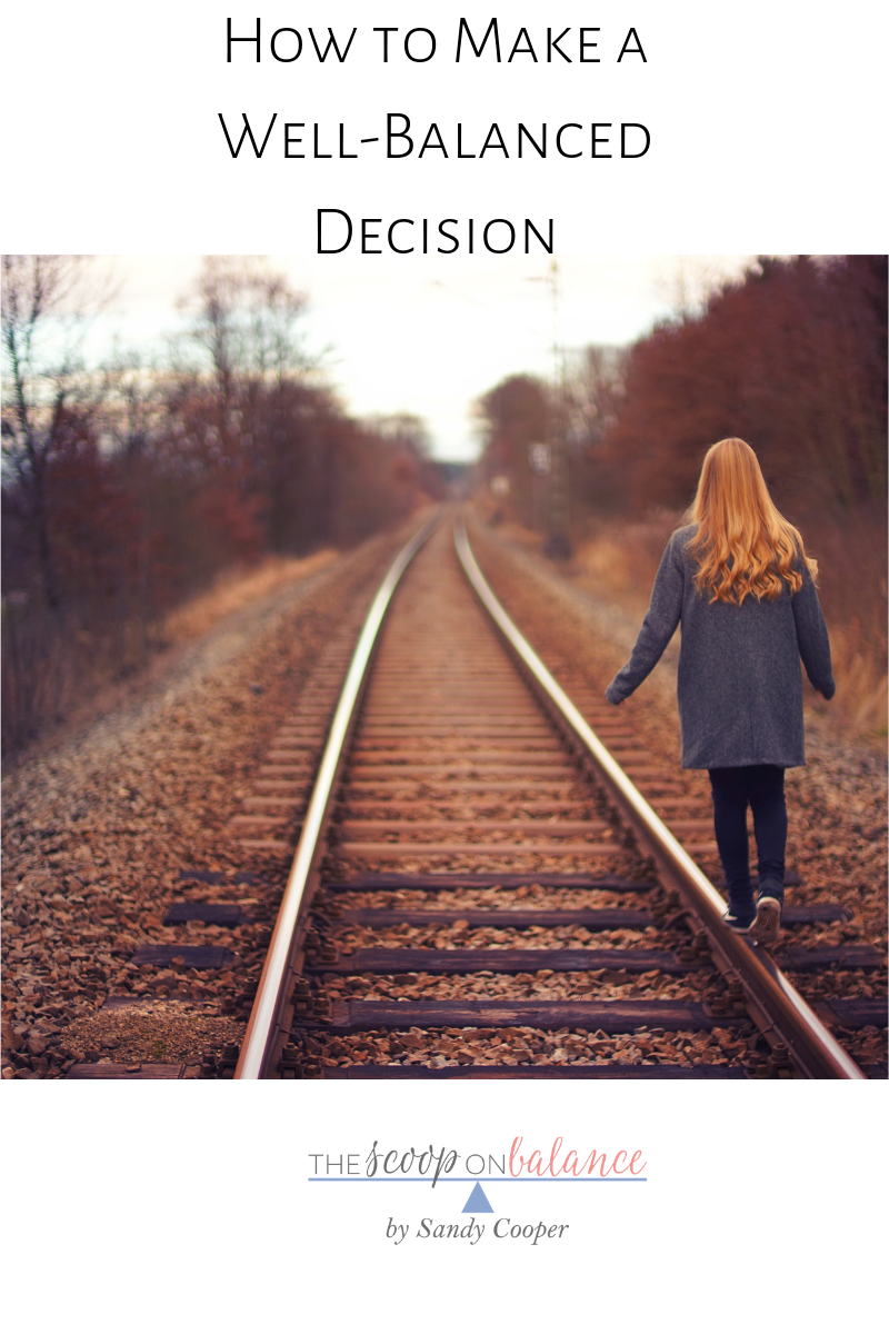 How to Make a Well-Balanced Decision